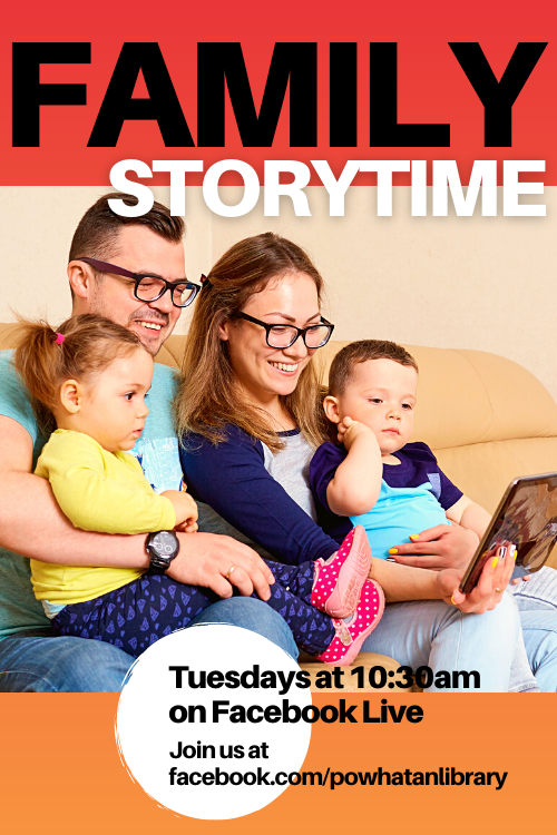 Family Storytime Tuesdays at 10:30am on Facebook Live